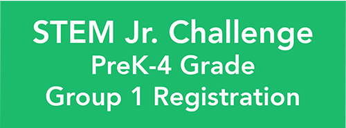 STEM Jr Challenge Pre-K-4 Grade Group1 Registration