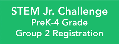 STEM Jr Challenge Pre-K-4 Grade Group2 Registration