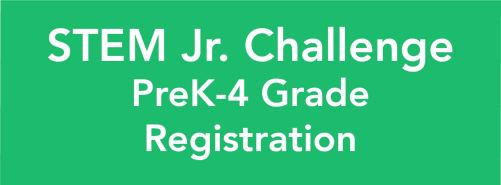 STEM Jr Challenge Pre-K-4 Grade Registration